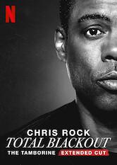 Search netflix Chris Rock Total Blackout: The Tamborine Extended Cut